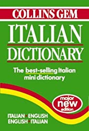 Collins Gem Italian Dictionary:…