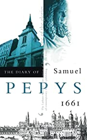 The Diary of Samuel Pepys: 1661 por Samuel…