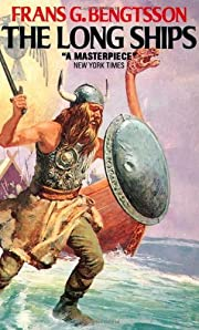 The Long Ships: A Saga of the Viking Age de…