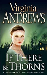 If There Be Thorns por Virginia Andrews