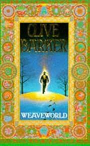Weaveworld de Clive Barker