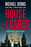 House of Cards (Book) written by Michael Dobbs