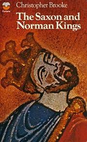 Saxon and Norman Kings Uk de Christopher…