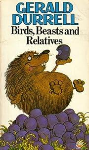 Birds, Beasts and Relatives av Gerald…