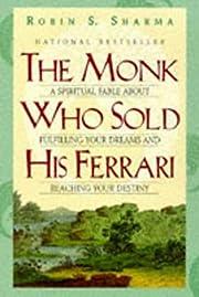 The monk who sold his Ferrari : a spiritual…