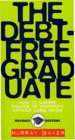 The debt-free graduate: How to survive…
