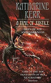 A Time of Justice por Katharine Kerr