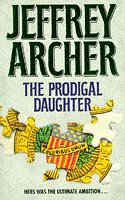 The Prodigal Daughter de Jeffrey Archer
