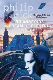 Do Androids Dream of Electric Sheep? de…