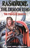 The Dragon King (The Crimson Shadow)