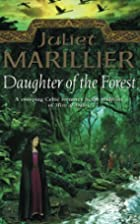 Daughter of the Forest (Sevenwaters Trilogy)…