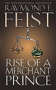 Rise of a Merchant Prince (Serpentwar Saga)…