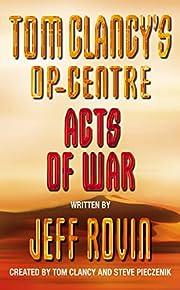 Acts of War (Tom Clancy's Op-centre) por Tom…