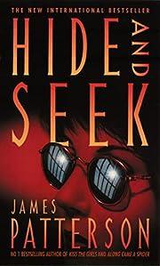 Hide and Seek – tekijä: James Patterson