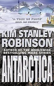 Antarctica de Kim Stanley Robinson