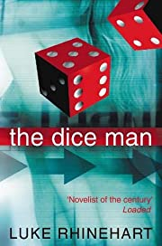 The Dice Man – tekijä: Luke Rhinehart