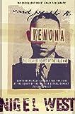 Venona : the greatest secret of the Cold War / Nigel West