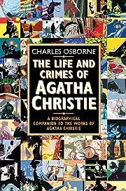 The Life and Crimes of Agatha Christie av…