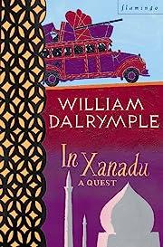 In Xanadu por William Dalrymple