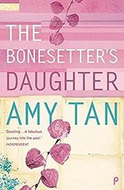 Bonesetter's Daughter de Amy Tan
