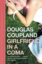 Girlfriend in a Coma – tekijä: Douglas…