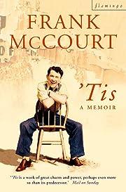 'Tis : a memoir av Frank McCourt