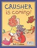 Crusher is coming / Bob Graham