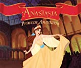 Anastasia : Princess Anastasia / by Jan Carr ; illustrated by the Thompson Brothers