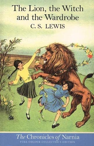 The Lion, the Witch and the Wardrobe written by C.S. Lewis part of The Chronicles of Narnia