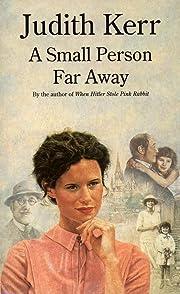 Small Person Far Away av Judith Kerr