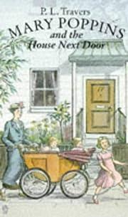 Mary Poppins and the House Next Door av P.…