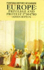 Europe: Privilege and Protest, 1730-1789 by…