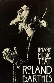 Image-Music-Text de Roland Barthes