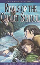 Rivals of the Chalet School by Elinor M.…