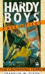 Crowning Terror (Hardy Boys Casefiles) –…