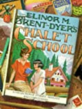 Elinor M. Brent-Dyer's Chalet School / additional material by Helen McClelland