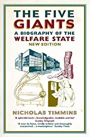 The five giants : a biography of the welfare…