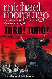 Toro! Toro! de Michael Morpurgo