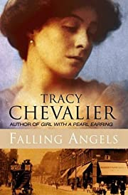 Falling Angels af Tracy Chevalier