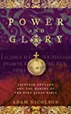 Power and glory : Jacobean England and the making of the King James Bible / Adam Nicolson