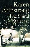 The spiral staircase / Karen Armstrong