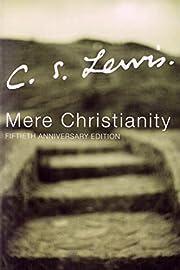 Mere Christianity de C. S. Lewis