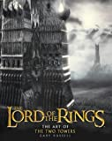 The lord of the rings : the art of The Two Towers / Gary Russell