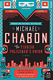 The Yiddish Policemen's Union: A Novel…