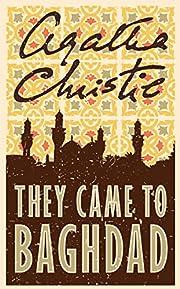 They Came to Baghdad por Agatha Christie