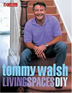 Living Spaces DIY (DIY (Collins)) by Tommy…