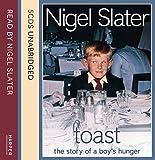 Toast / Nigel Slater