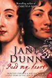 Read my heart : a love story in England's age of revolution / Jane Dunn