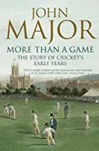 More Than a Game: The Story of Cricket's…