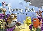 Funny Fish by Michaela Morgan Illu